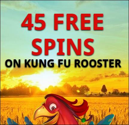 Mega7KungFuRooster45freespins.png